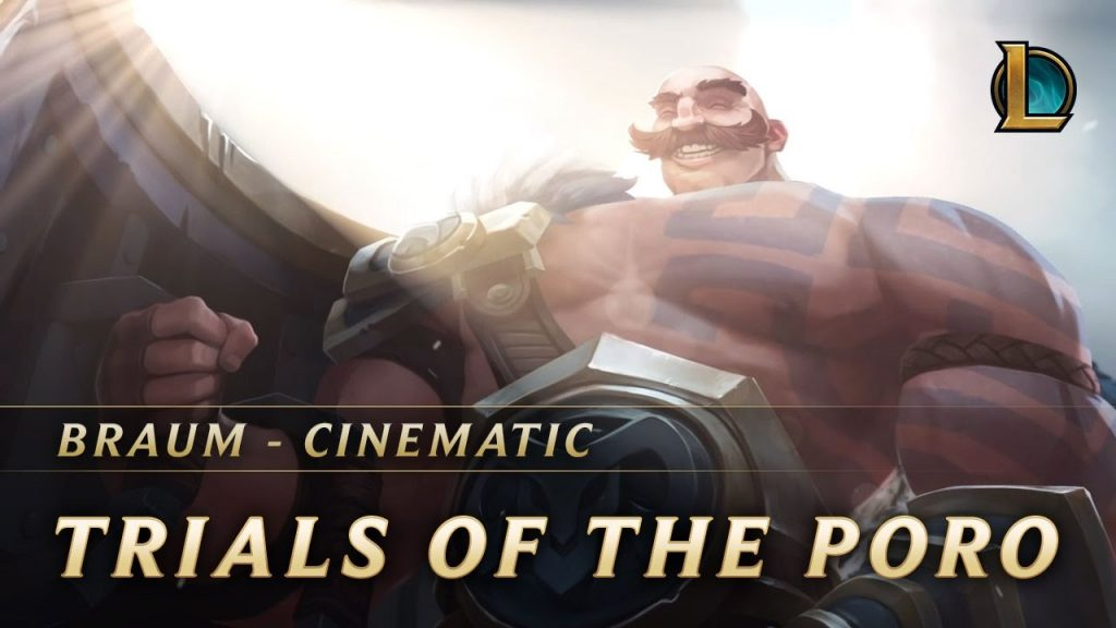 Braum: Trials of the Poro